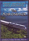Great American Rail Journeys The Adirondack