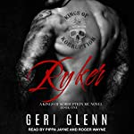 Ryker: Kings of Korruption MC Series, Book 1 | Geri Glenn