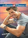 The Family Man (Harlequin American Romance)