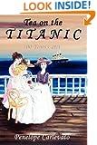 Tea on the Titanic: 100 Years Later