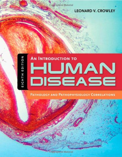 An Introduction to Human Disease: Pathology and...