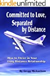 Committed to Love, Separated by Dista...