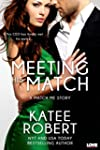 Meeting His Match (A Match Me Novel)...