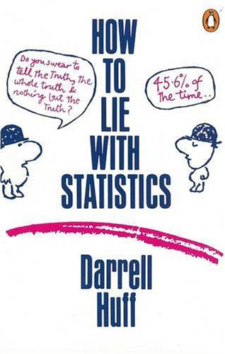 How to Lie With Statistics (Penguin Mathematics)