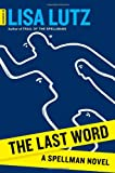 The Last Word: A Spellman Novel (Spellman: Document) (1451686668) by Lutz, Lisa