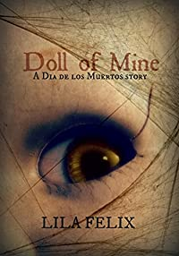 Doll Of Mine by Lila Felix ebook deal