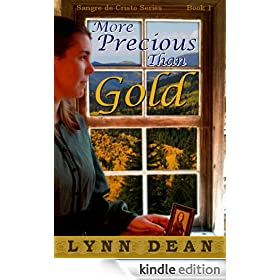 More Precious Than Gold (Sangre de Cristo Book 1)