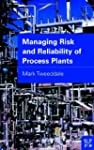 Managing Risk and Reliability of Proc...