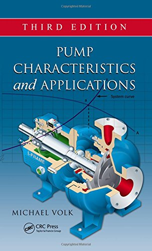 Pump Characteristics and Applications, Third Edition (Mechanical Engineering)