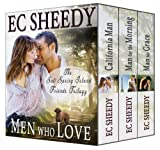 Men Who Love: The Complete Salt Spring Island Friends Trilogy