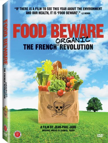 Food-Beware-The-French-Organic-Revolution
