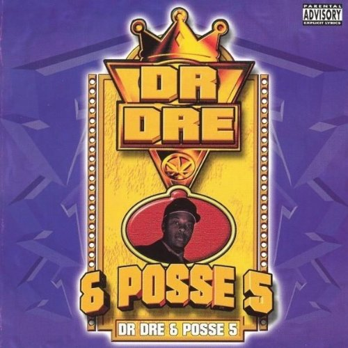 Dr Dre And Posse #5