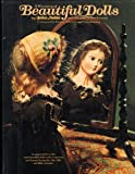 A Treasury of Beautiful Dolls (0517249502) by John Noble