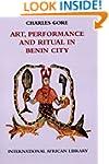 Art, Performance and Ritual in Benin...