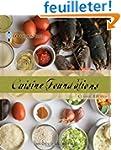 Le Cordon Bleu Cuisine Foundations: C...