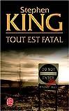 echange, troc Stephen King - Tout est fatal