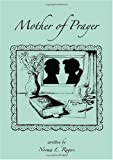 img - for Mother of Prayer book / textbook / text book