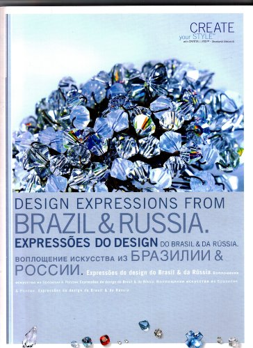 Design Expressions from Brazil & Russia: with Swarovski Crystallized Elements, Swarovski