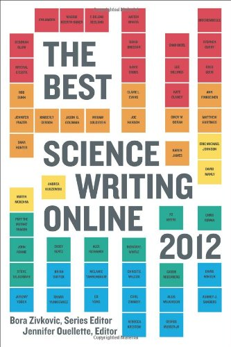 The Best Science Writing Online 2012 (Open Laboratory)