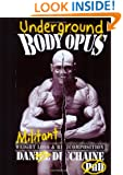 Underground Bodyopus: Militant Weight Loss & Recomposition