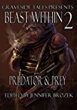 img - for Beast Within 2: Predator & Prey book / textbook / text book