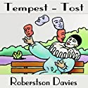 Tempest-tost: The Salterton Trilogy, Book 1 Audiobook by Robertson Davies Narrated by Frederick Davidson