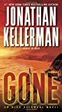 Jonathan Kellerman Gone (Alex Delaware Novels)