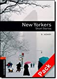 Oxford Bookworms Library: Stage 2: New Yorkers - Short Stories Audio CD Pack (British English): 700 Headwords (Oxford Bookworms ELT)