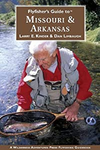 Orvis Flyfisher's Guide To Missouri/Arkansas
