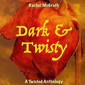 Dark & Twisty Audiobook