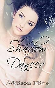 Shadow Dancer (The Shadow Series Book 1)