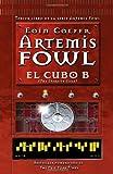 Eoin Colfer El Cubo B = The Eternity Code (Artemis Fowl)
