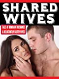 img - for Shared Wives: Stories of Dominant Husbands and Submissive Slutwives book / textbook / text book