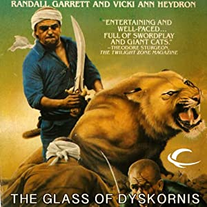 The Glass of Dyskornis: Gandalara, Book 2 | [Randall Garrett, Vicki Ann Heydron]