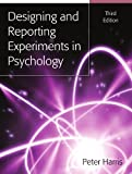Designing and Reporting Experiments in Psychology (0335221785) by Harris, Peter