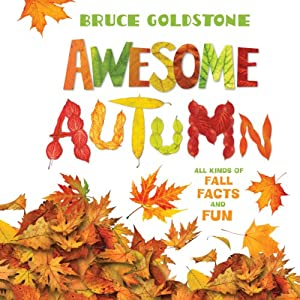 Awesome Autumn | [Bruce Goldstone]