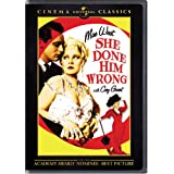 She Done Him Wrong ~ Mae West