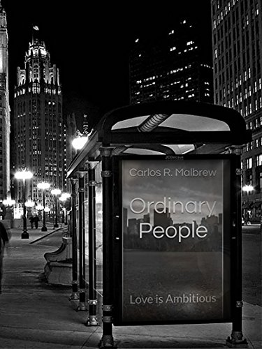 Ordinary People: Love Is Ambitious by Carlos Malbrew ebook deal