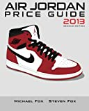 img - for Air Jordan Price Guide 2013 book / textbook / text book