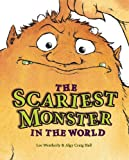 img - for The Scariest Monster in the World book / textbook / text book