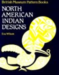 NORTH AMERICAN INDIAN DESIGNS