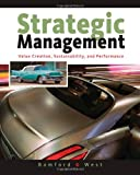 img - for Strategic Management: Value Creation, Sustainability, and Performance book / textbook / text book