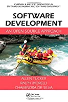 Software Development: An Open Source Approach Front Cover