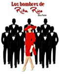 Los hombres de Rita Rico