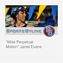 Swimming Sensations: Janet Evans  by Ron Barr Narrated by Ron Barr, Janet Evans