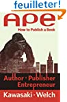 APE: Author, Publisher, Entrepreneur:...