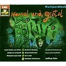 Humperdinck: H�nsel und Gretel (Gesamtaufnahme)