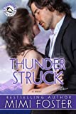 img - for Thunder Struck (Thunder on the Mountain Series Book 2) book / textbook / text book