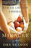 Miracle in a Dry Season (App... - Sarah Loudin Thomas