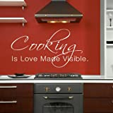 Cooking Is Love Made Visible Kitchen Quote Transfer / Kitchen Quote Sticker X93